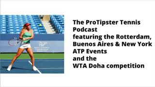 ATP Rotterdam and Expert Tennis Betting Tips, The ProTipster Tennis Betting Podcast