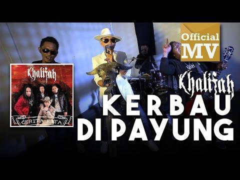LIRIK LAGU KERBAU DIPAYUNG - KHALIFAH (OST FILEM BO - PENG)
