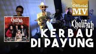 (OST FILEM 'BO-PENG') Khalifah - Kerbau Di Payung (Official Music Video)