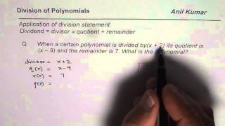 How To Find Polynomial Dividend From Divisor Remainder And Quotient