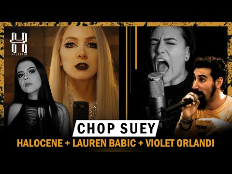 System Of A Down - Chop Suey Cover By @Halocene , @Lauren Babic, @Violet Orlandi