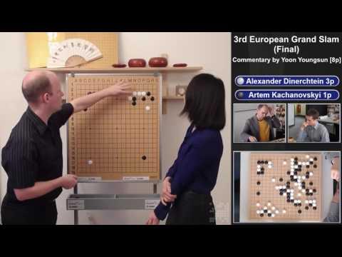Go Grand Slam 2017, Final - Commentary by Yoon Youngsun [8p] - Kachanovskyi [1p] VS Dinerchtein [3p]