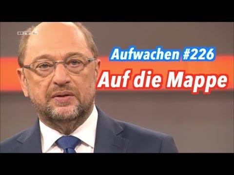 Aufwachen #226: Martin Schulz (SPD) beim RTL und beim ZDF (mit Hans Jessen)
