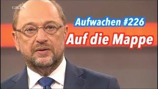Aufwachen #226: Martin Schulz (SPD) beim RTL & ZDF (mit Hans Jessen)