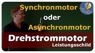 Let's Learn Synchronmotor oder Asynchronmotor - Leistungsschild / Typenschild