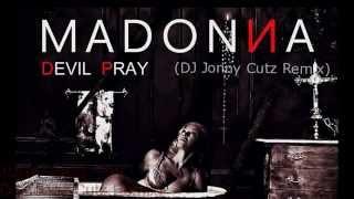 MDNA- Devil Pray (DJ Jonny Cutz Remix)