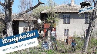 Neuigkeiten vom Haus und mehr (Neues aus Bulgarien)