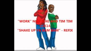 zuki & tim tim WORK new soca C2K14