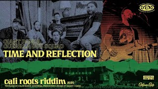 Giant Panda Guerilla Dub Squad - Time And Reflection | Cali Roots Riddim 2020 (Prod by Collie Buddz)