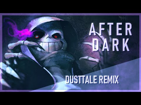 [Dusttale Remix] Stormheart - After Dark