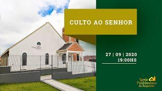 Culto ao Senhor | Digno é o cordeiro | Igreja Presbiteriana do Boqueirão | 27|09|2020