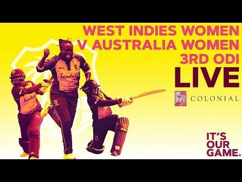 🔴LIVE Windies Women vs Australia Women | 3rd Colonial Medical Insurance ODI 2019
