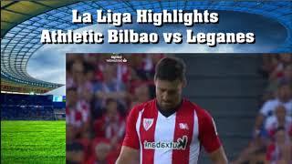 La Liga Highlights Athletic Bilbao vs Leganes