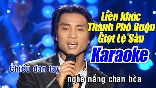 Karaoke LK Thành Phố Buồn (Tone Nam) - Đan Nguyên