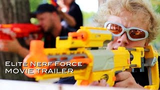 Elite Nerf Force - Movie Trailer