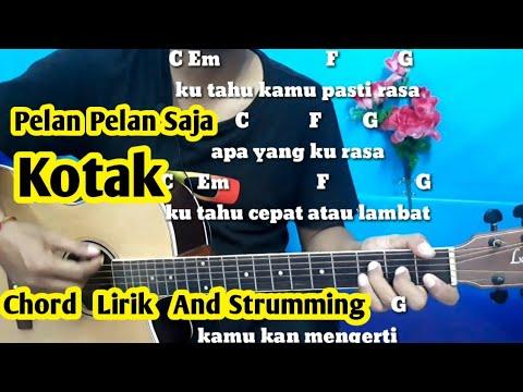 Chord Mudah (Pelan Pelan Saja -  Kotak) By Darmawan Gitar ( Tutorial Gitar Pemula)