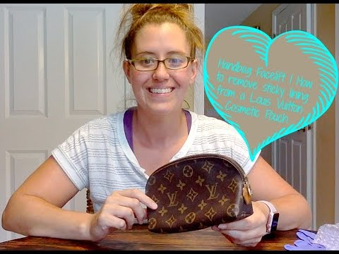 Handbag Facelift | How to remove sticky lining from a Louis Vuitton Cosmetic Pouch