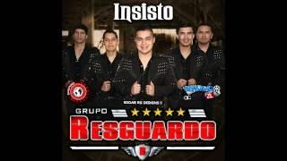 Insisto - Grupo Resguardo (estudio 2015)