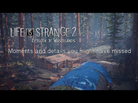 Hidden moments and details in Life is Strange 2 - Episode 3
