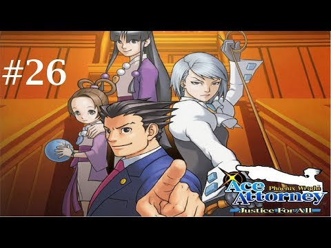 Let's Play Ace Attorney: Justice For All #26- Absolutely Fabulous!