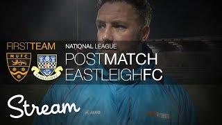 POST MATCH - Eastleigh FC (20/01/18)