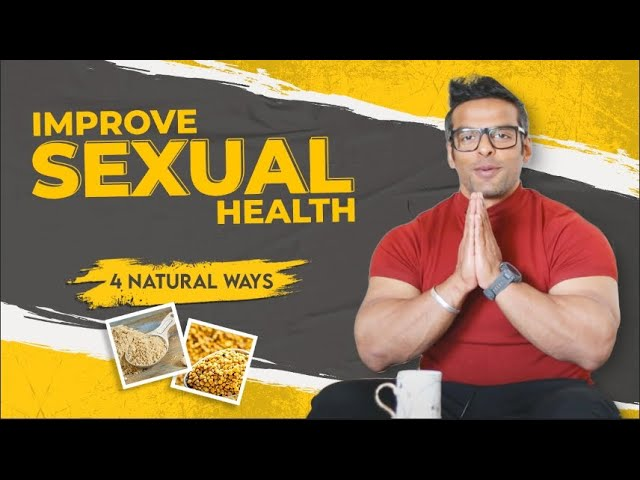 How to Increase Sex Drive in Males Naturally | Improve Strength & Stamina | Yatinder Singh