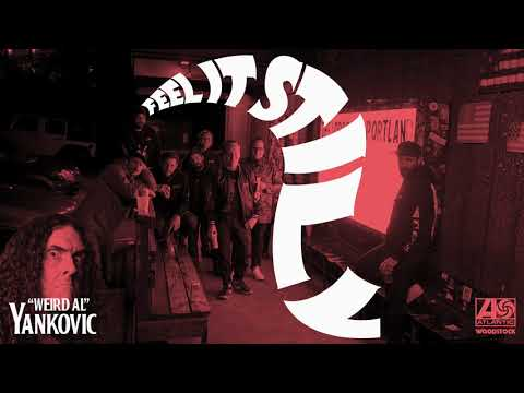 "Portugal. The Man – Feel It Still (""Weird Al"" Yankovic Remix)"