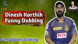 Dinesh Karthik funny bengali dubbing    ft. @Sayantan Live    Funny Sports Dubbing    Sankman Live  