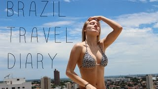 BRAZIL TRAVEL DIARY | Sarah Ernst
