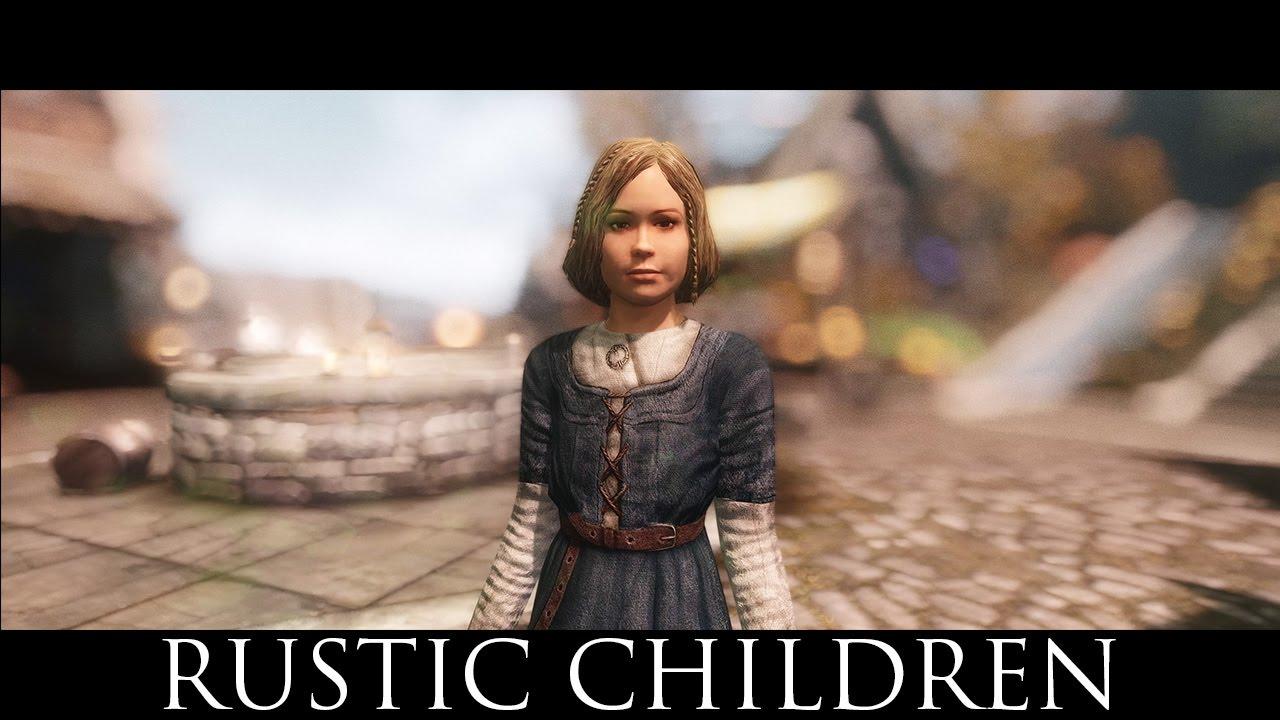 TES V - Skyrim Mods: RUSTIC CHILDREN