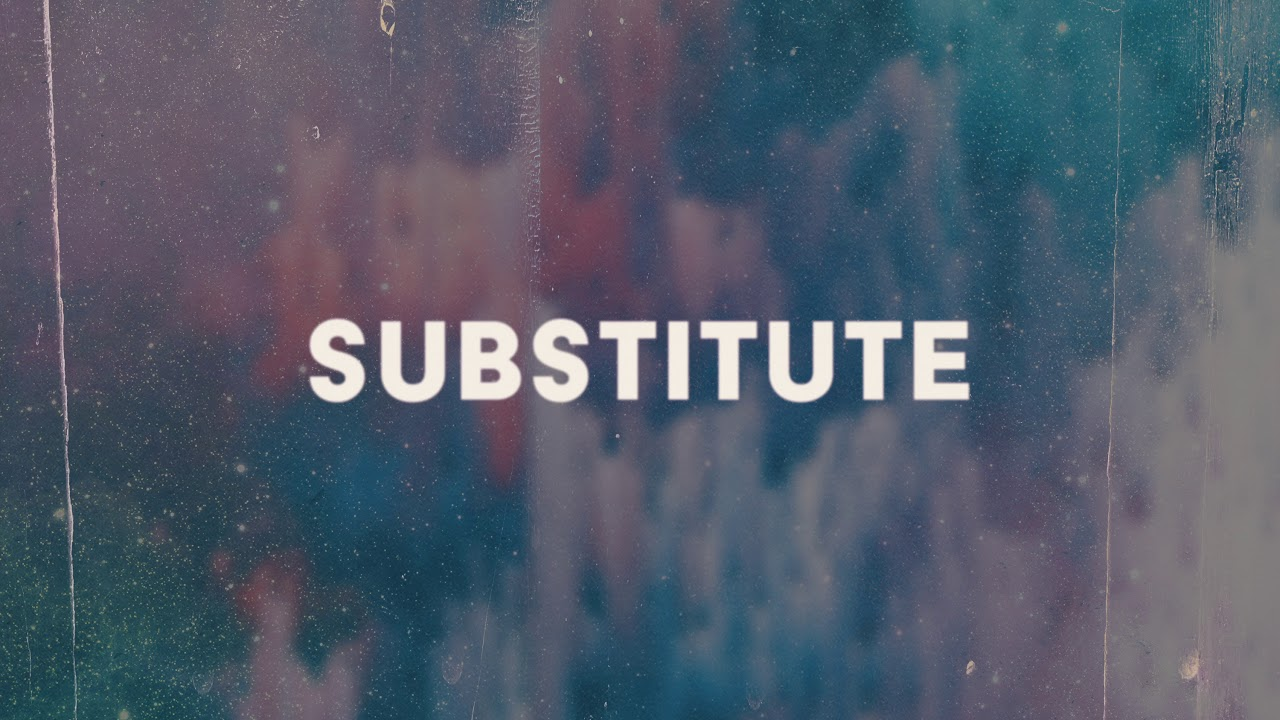 Download Dawin - Substitute (Audio)