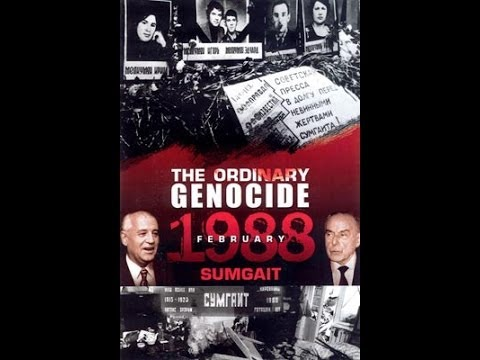 The Ordinary Genocide 1988 Sumgait
