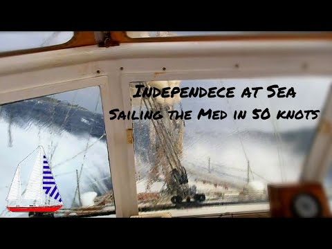Sailing Turkey to Greece in 50 knot storm - INDEPENDENCE AT SEA Video Log 2