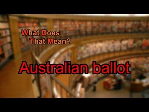 What does Australian ballot mean?