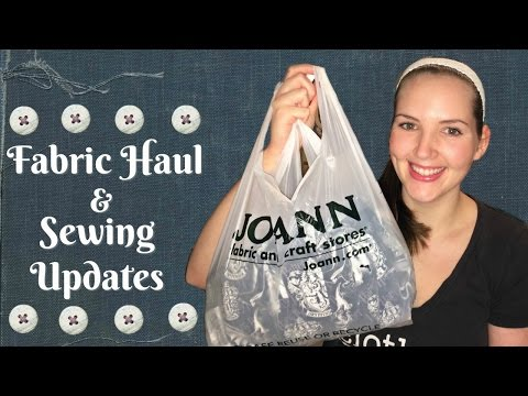 JoAnn Fabric & Sewing Supplies Haul with Project Updates