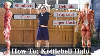 Kettlebell Halos is a shoulder exercise that also works your core a...