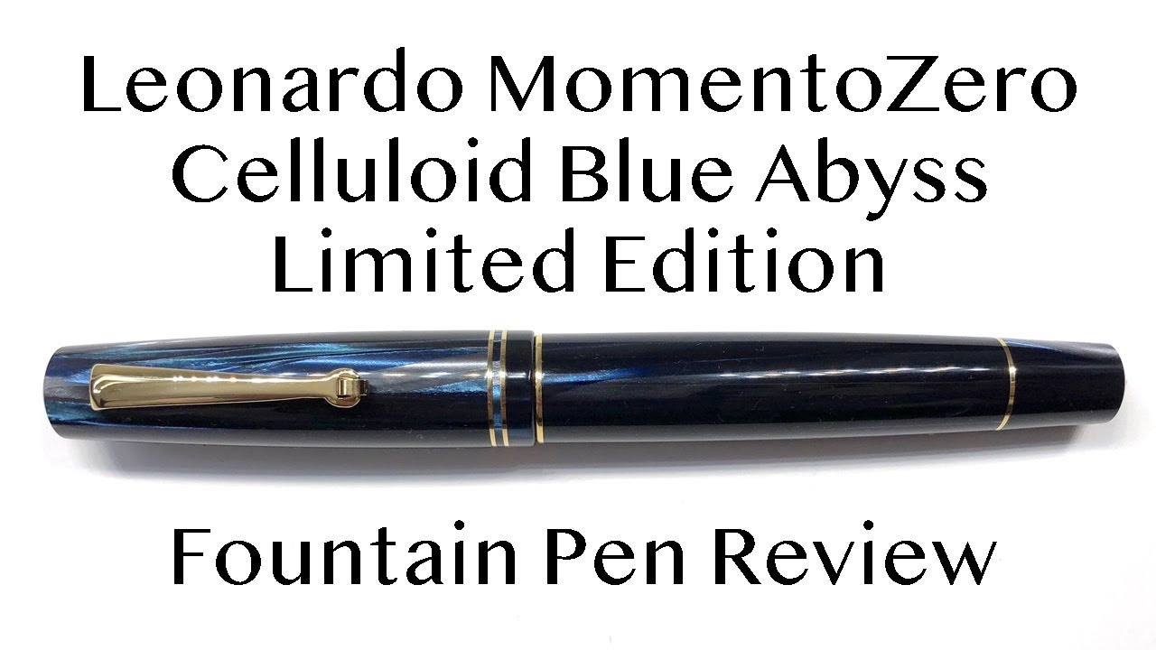 Leonardo MomentoZero Blue Abyss Celluloid Fountain Pen Review