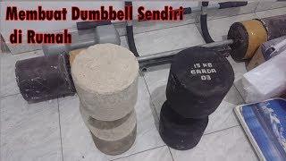 Cara Membuat Dumbell / Dambel Sendiri