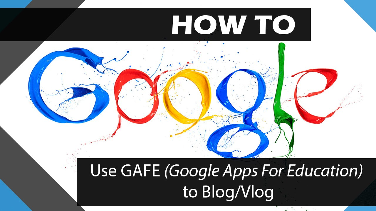 How to Blog/Vlog by using GAFE (Google Apps For Education)