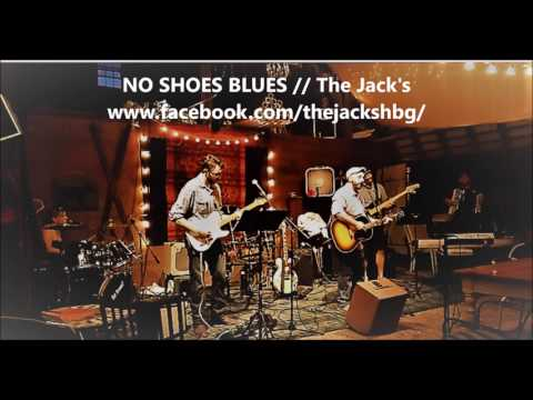 No Shoes Blues - The Jacks From Harrisburg, PA