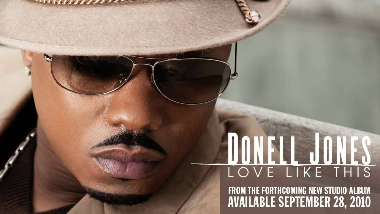 Donell Jones Returns With Lyrics Sept 28th Hear His New Song Soultracks Soul Music Biographies News And Reviews