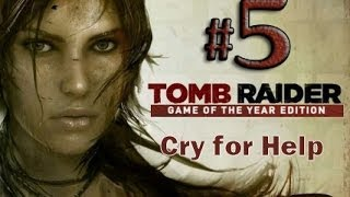 Tomb Raider Game of the Year Edition Gameplay Walkthrough Part 5