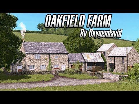 OAKFIELD FARM First Look | Farming Simulator 2017