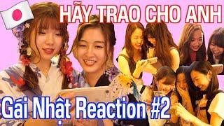 #2 Japanese Pretty Girl Reaction - HÃY TRAO CHO ANH - SƠN TÙNG M-TP