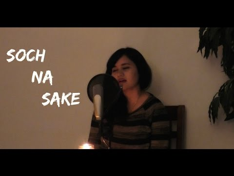 Soch Na Sake - Female Cover Version by Ramya...