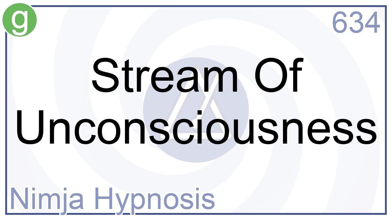 Hypnosis - Stream Of Unconsciousness