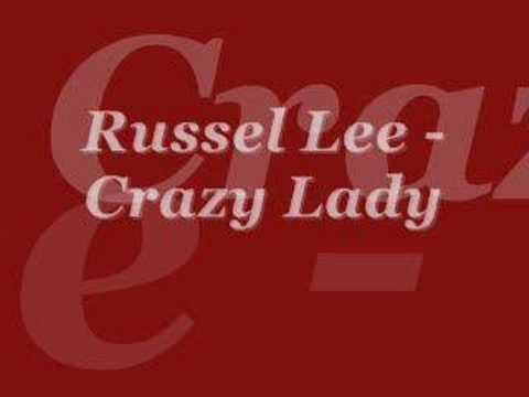 russel lee crazy lady