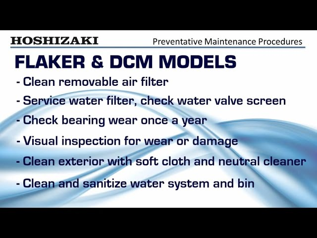 Hoshizaki Flaker & DCM Series Preventative Maintenance Procedures