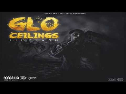 Lil Flash   Glo Ceilings Full Mixtape