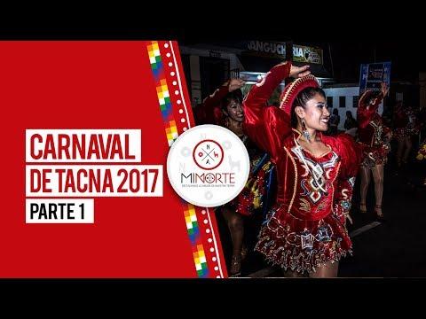 Carnaval de Tacna 2017 y Revista Norte (Parte 1)